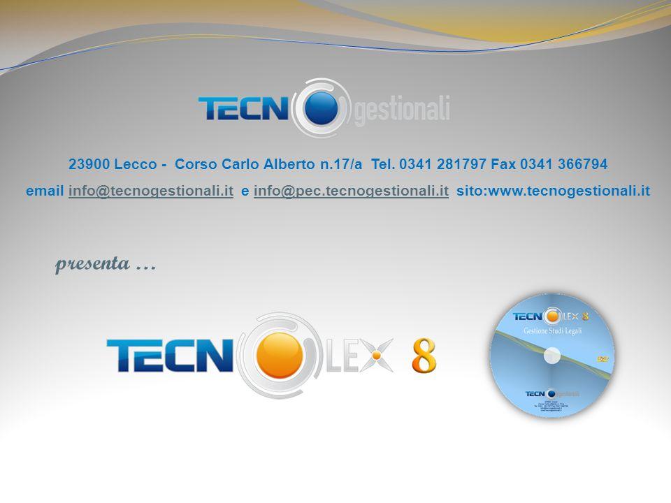 presenta … 23900 Lecco - Corso Carlo Alberto n.17/a Tel. 0341 281797 Fax 0341 366794 email info@tecnogestionali.it e info@pec.tecnogestionali.it sito: