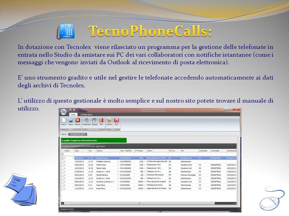 In dotazione con Tecnolex viene rilasciato un programma per la gestione delle telefonate in entrata nello Studio da smistare sui PC dei vari collabora