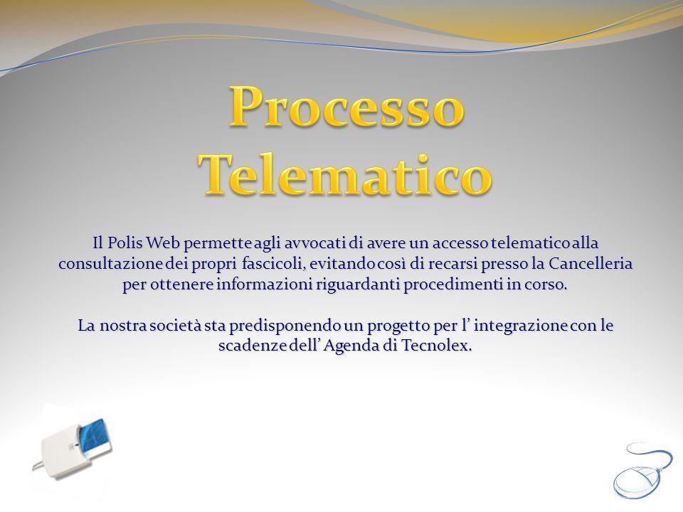 Il Polis Web permette agli avvocati di avere un accesso telematico alla consultazione dei propri fascicoli, evitando così di recarsi presso la Cancell