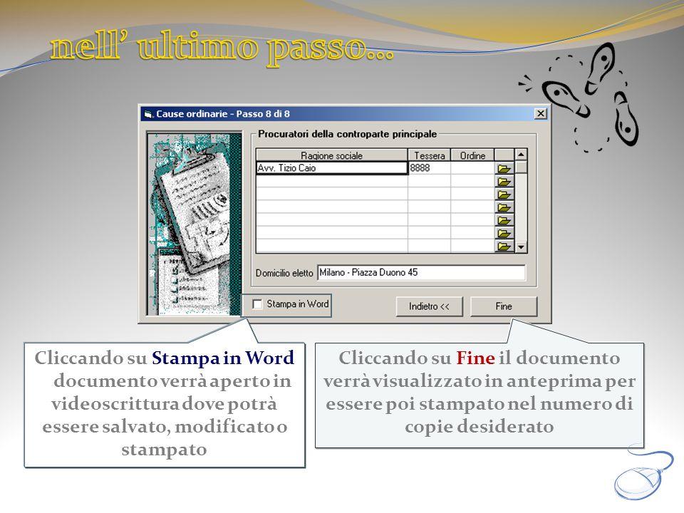 Cliccando su Fine il documento verrà visualizzato in anteprima per essere poi stampato nel numero di copie desiderato Cliccando su Stampa in Word il d