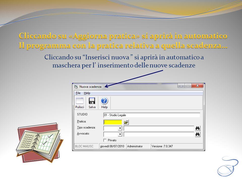 Cliccando su Inserisci nuova si aprirà in automatico a maschera per l inserimento delle nuove scadenze