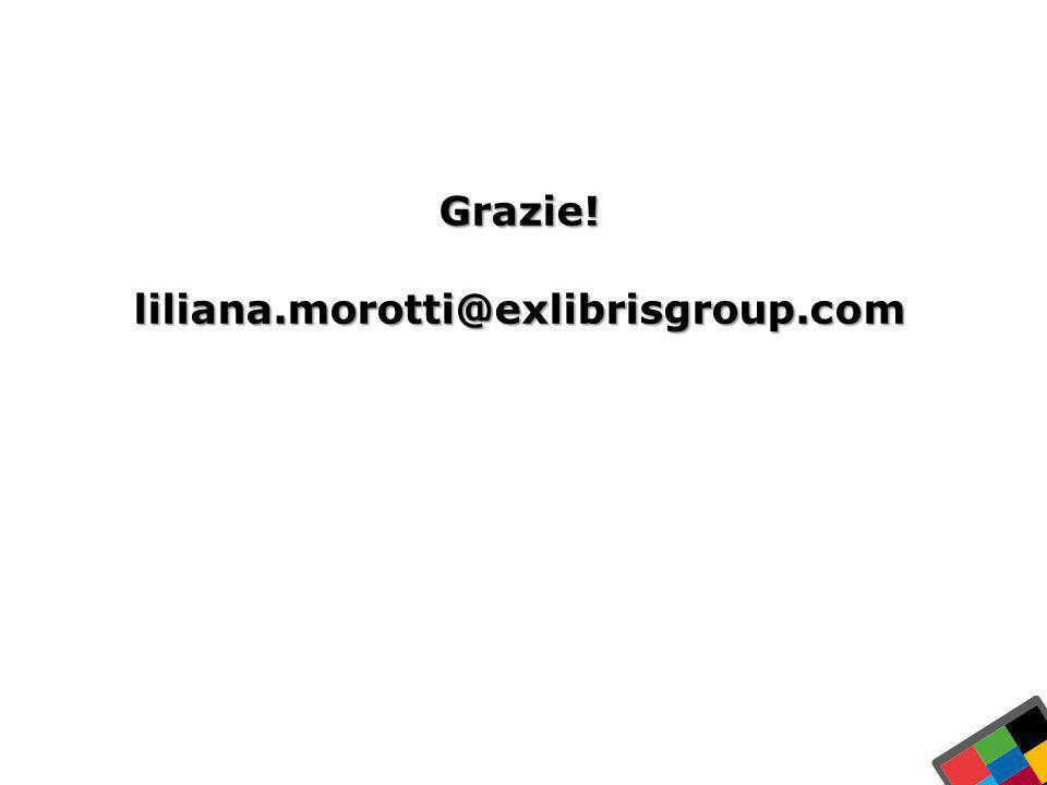 31 Ex Libris Ltd., 2012 - Internal and Confidential In Italia Grazie!liliana.morotti@exlibrisgroup.com