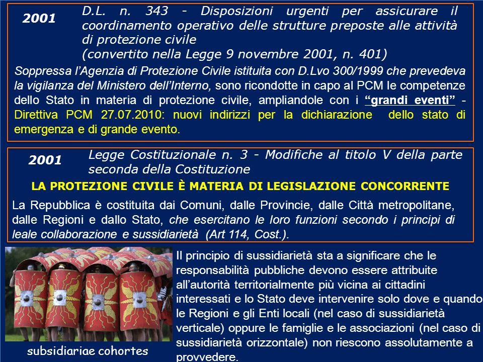 www.protezionecivile.gov.it D.L. n. 343 - Disposizioni urgenti per assicurare il coordinamento operativo delle strutture preposte alle attività di pro