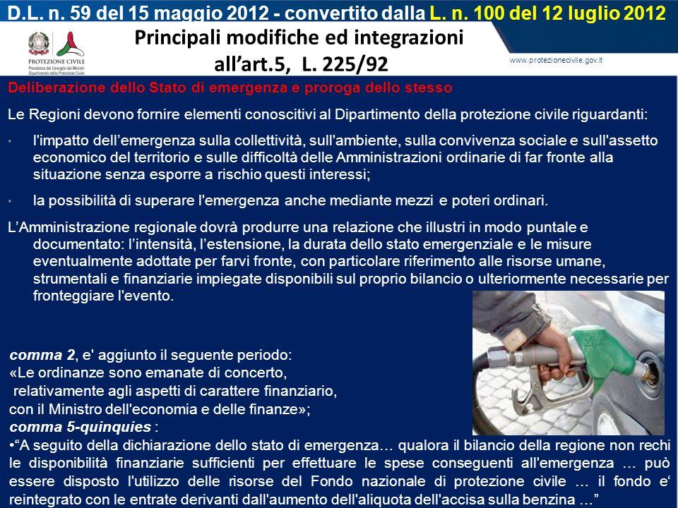 www.protezionecivile.gov.it D.L. n. 59 del 15 maggio 2012 - convertito dalla L. n. 100 del 12 luglio 2012 Principali modifiche ed integrazioni allart.