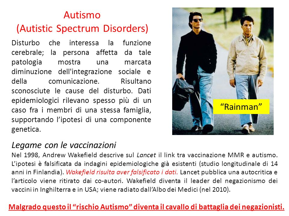 Autismo (Autistic Spectrum Disorders) Disturbo che interessa la funzione cerebrale; la persona affetta da tale patologia mostra una marcata diminuzion