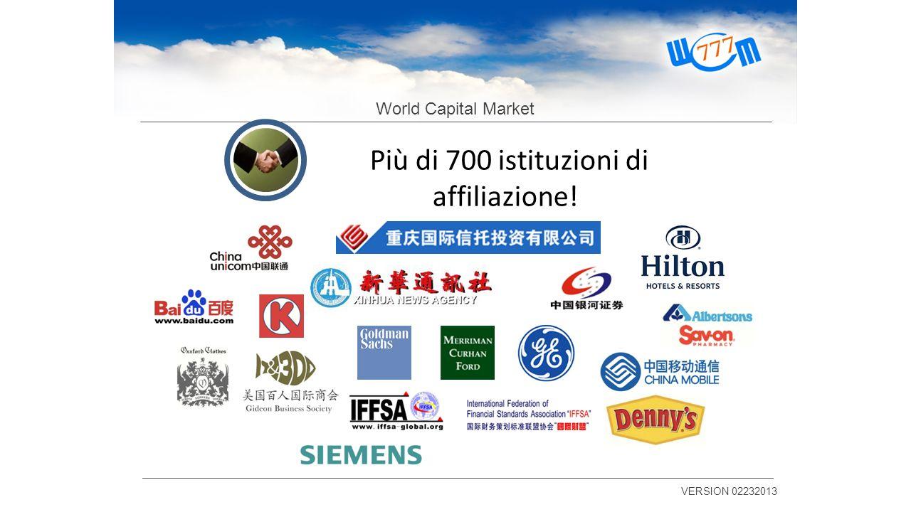 World Capital Market VERSION 02232013 Più di 700 istituzioni di affiliazione!