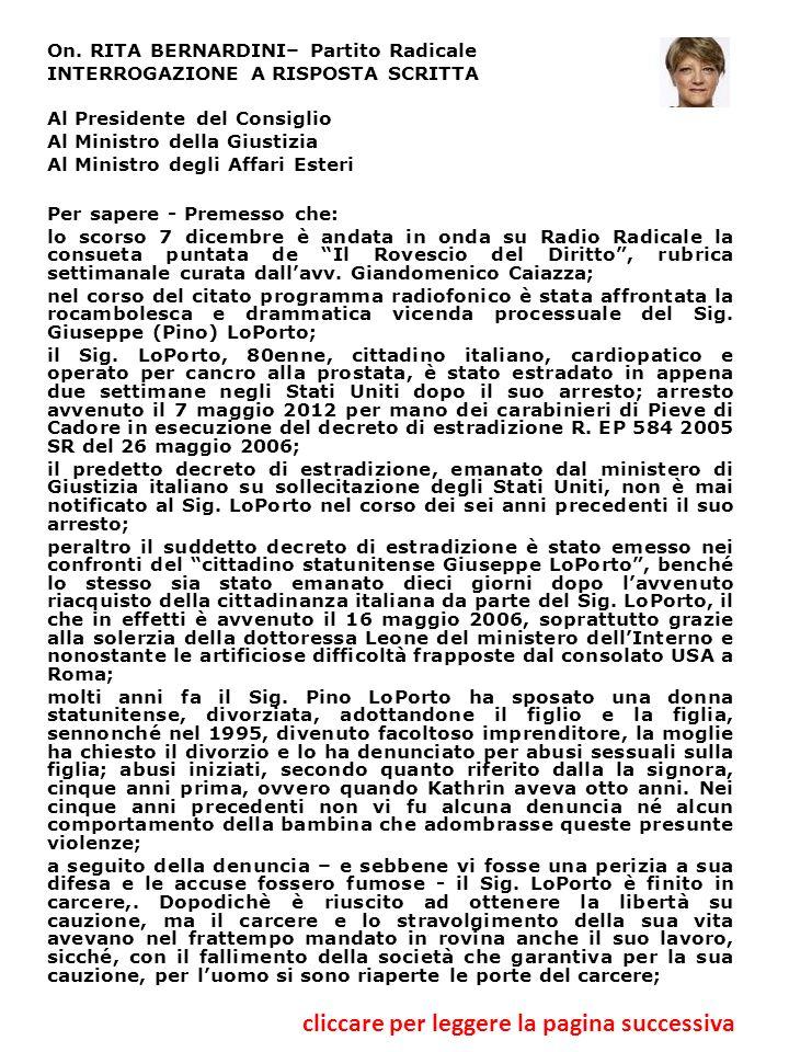 On. RITA BERNARDINI– Partito Radicale INTERROGAZIONE A RISPOSTA SCRITTA Al Presidente del Consiglio Al Ministro della Giustizia Al Ministro degli Affa
