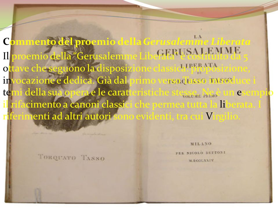 Commento del proemio della Gerusalemme Liberata Il proemio della Gerusalemme Liberata è costituito da 5 ottave che seguono la disposizione classica: p