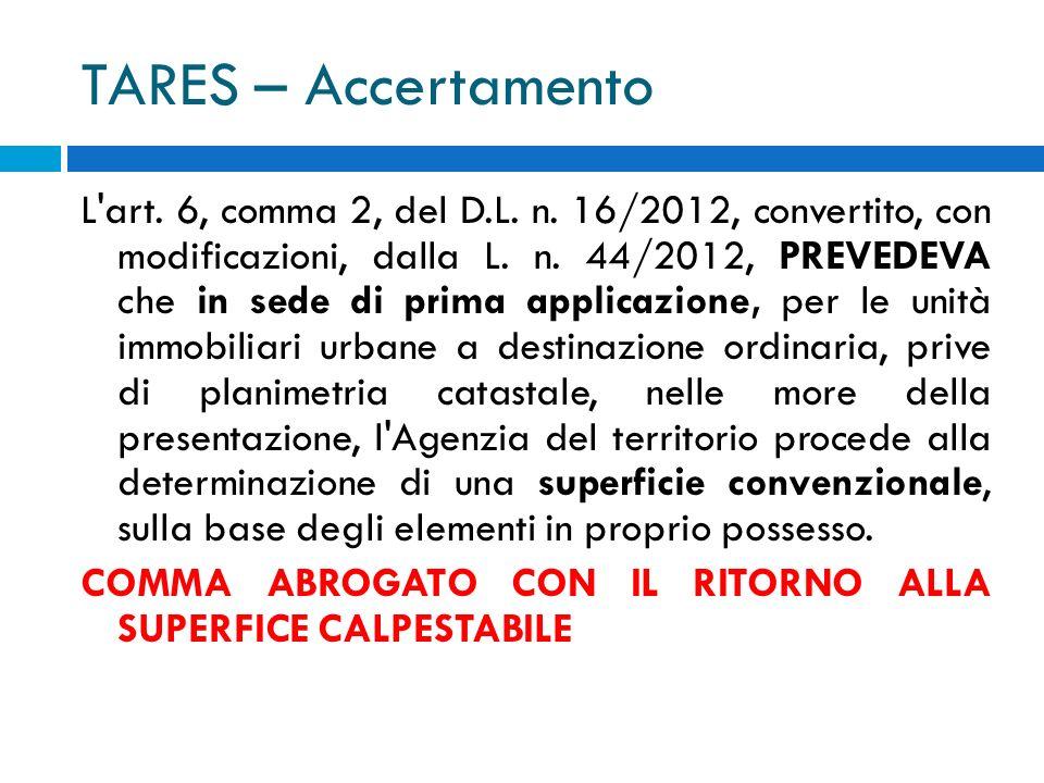 TARES – Accertamento L art. 6, comma 2, del D.L. n.