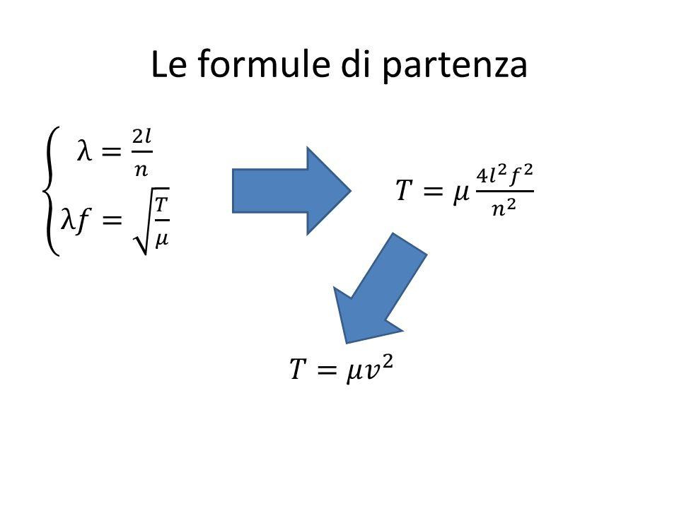 Le formule di partenza