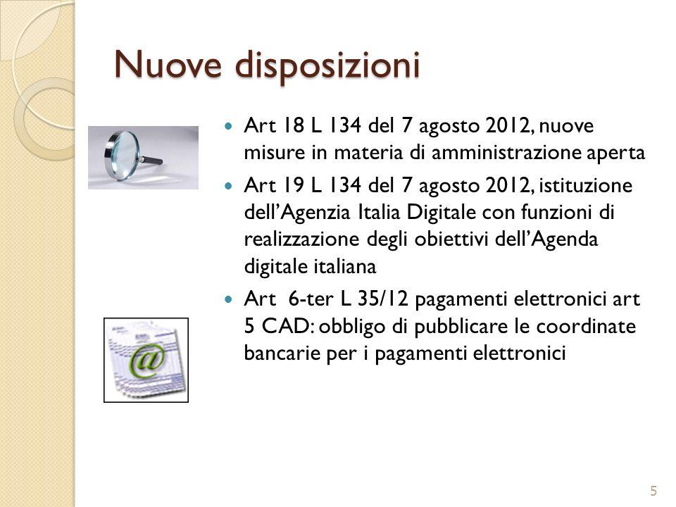 Nuove disposizioni Art 18 L 134 del 7 agosto 2012, nuove misure in materia di amministrazione aperta Art 19 L 134 del 7 agosto 2012, istituzione dellA