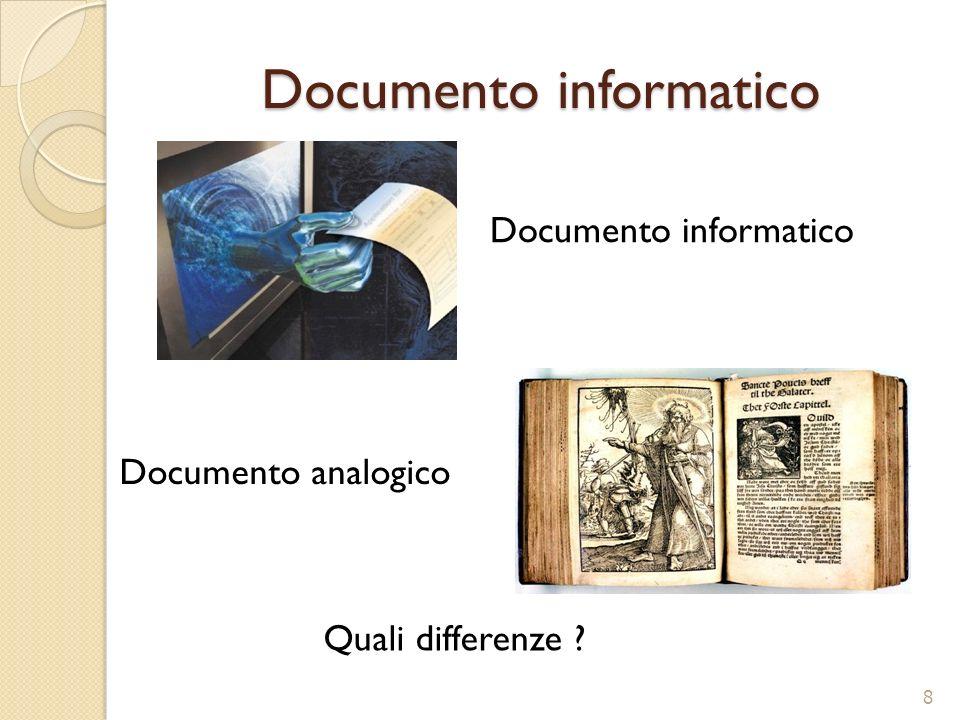 Documento Documento Doc. Struttura semplice e/o complessa di un documento informazione. Supporto. 9