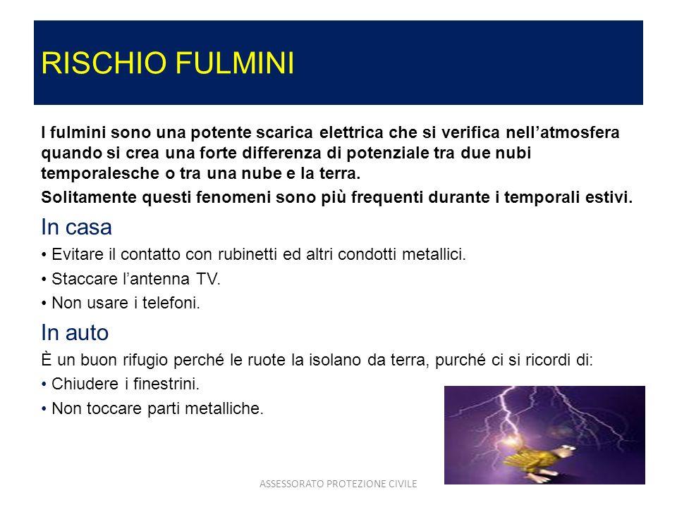 RISCHIO FULMINI I fulmini sono una potente scarica elettrica che si verifica nellatmosfera quando si crea una forte differenza di potenziale tra due n