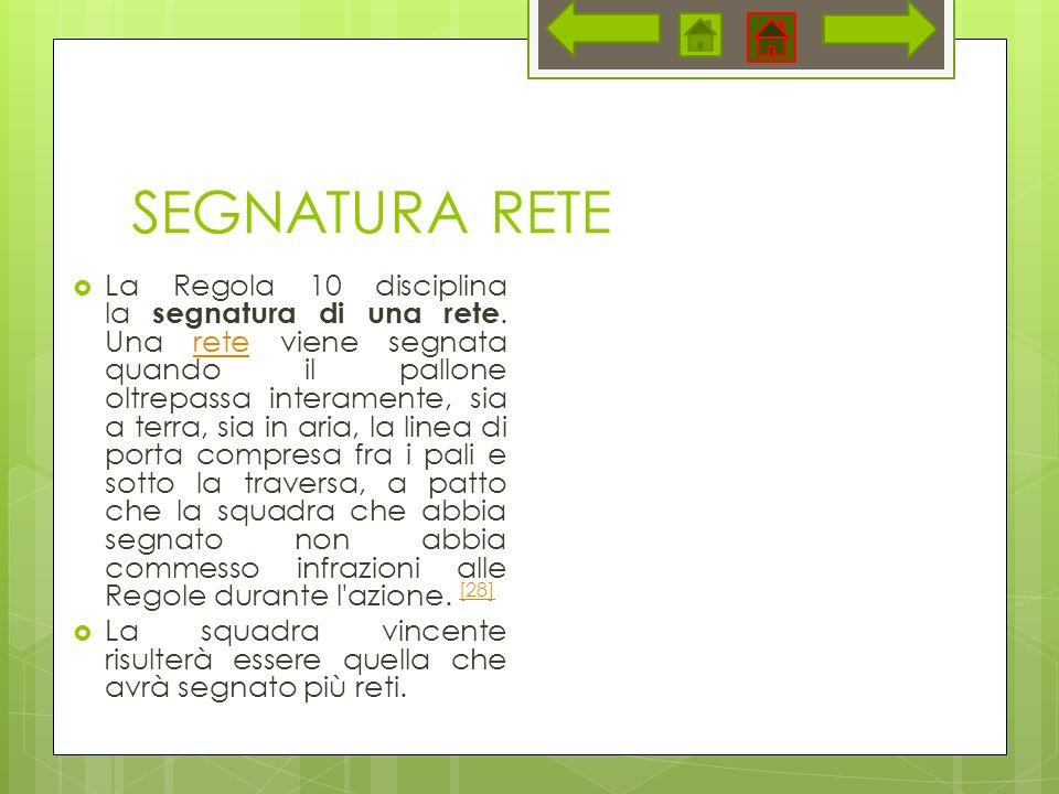 SEGNATURA RETE La Regola 10 disciplina la segnatura di una rete.