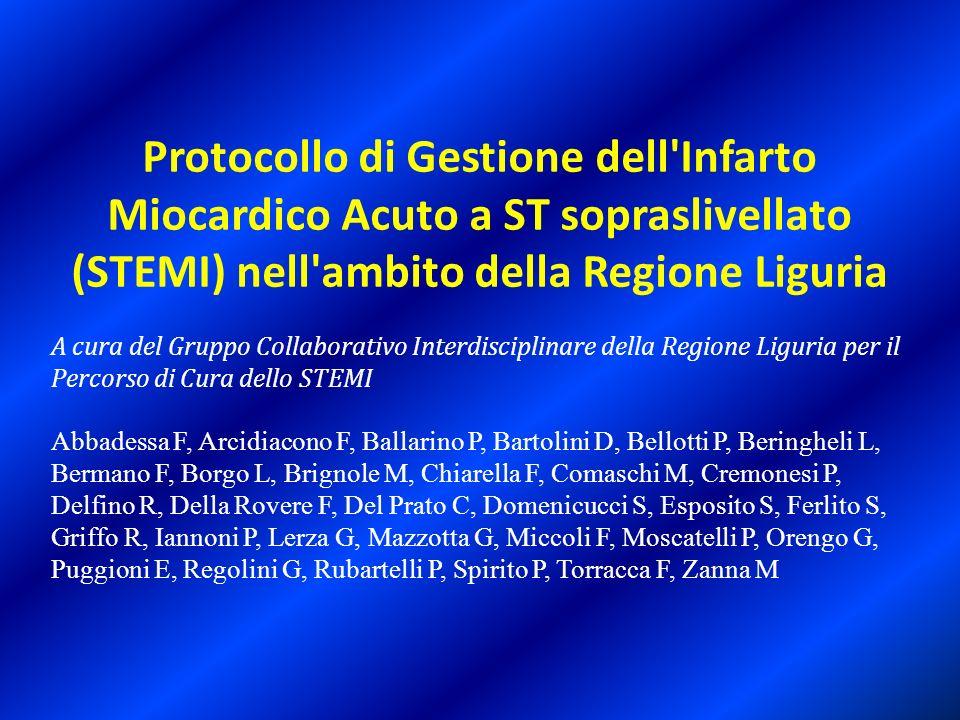 Protocollo di Gestione dell'Infarto Miocardico Acuto a ST sopraslivellato (STEMI) nell'ambito della Regione Liguria A cura del Gruppo Collaborativo In
