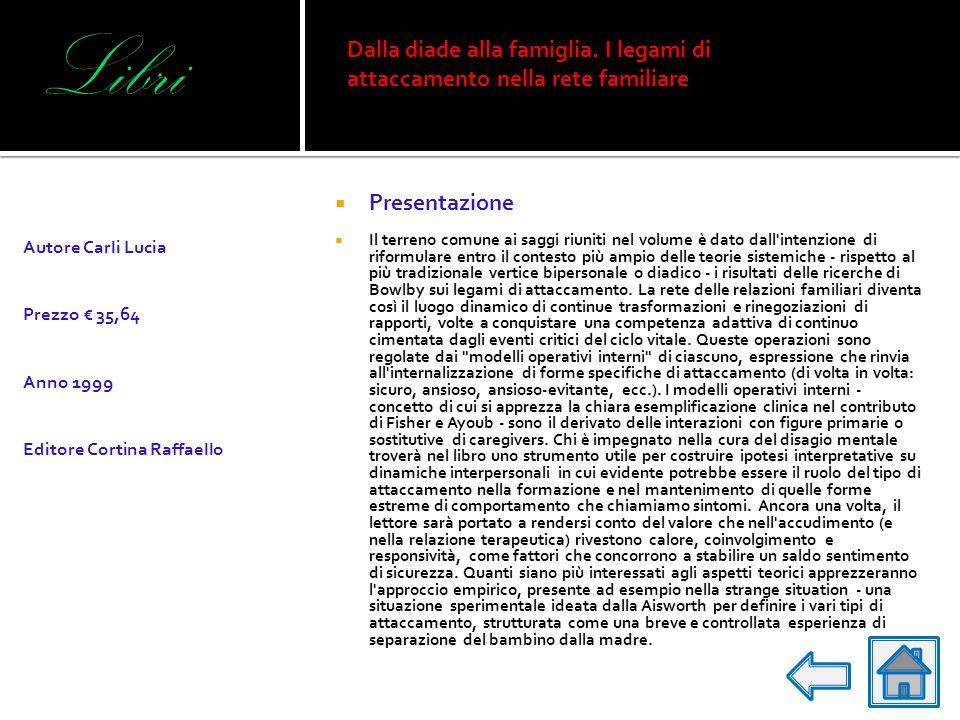 Libri Presentazione Il testo illustra la struttura, l'uso e il significato di una metodica di valutazione psicologica di soggetti adulti, la Adult Att