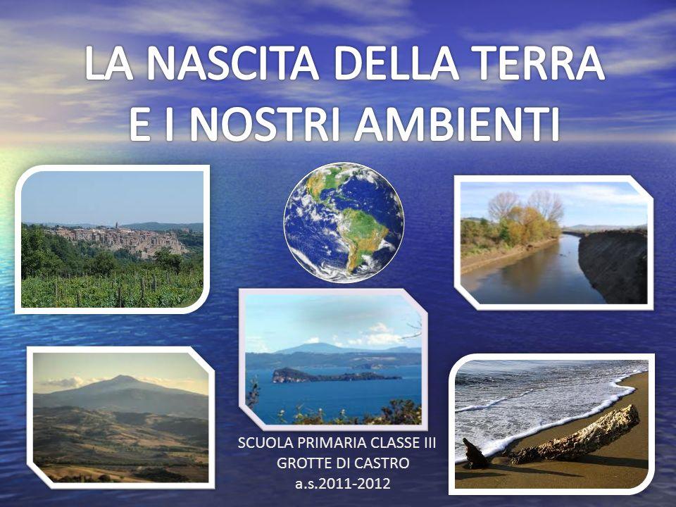 SCUOLA PRIMARIA CLASSE III GROTTE DI CASTRO a.s.2011-2012