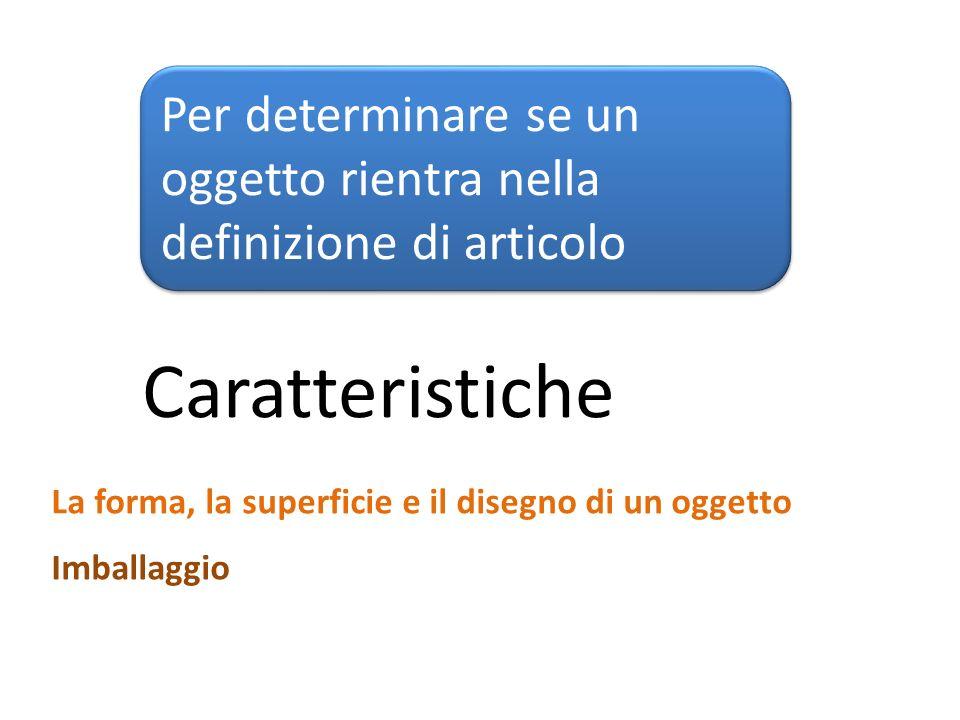Domanda 6a: L oggetto ha altre funzioni oltre a quella di essere ulteriormente lavorato.