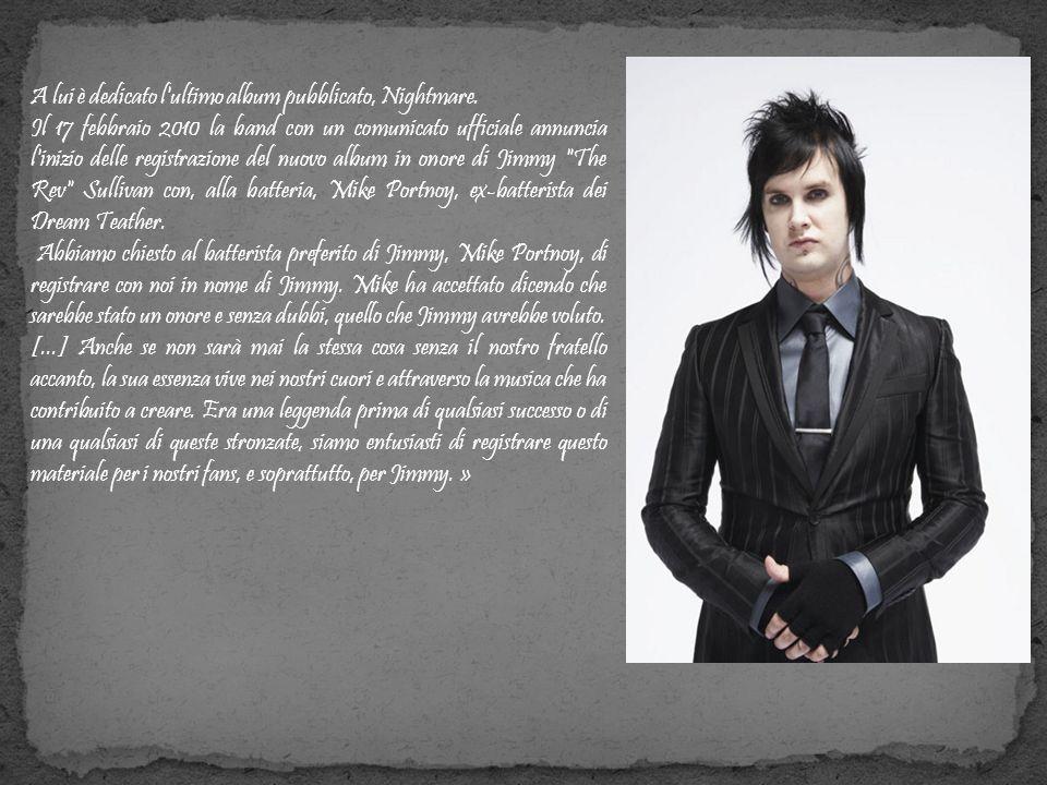 A lui è dedicato l'ultimo album pubblicato, Nightmare. Il 17 febbraio 2010 la band con un comunicato ufficiale annuncia l'inizio delle registrazione d