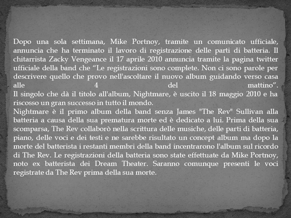 Dopo una sola settimana, Mike Portnoy, tramite un comunicato ufficiale, annuncia che ha terminato il lavoro di registrazione delle parti di batteria.