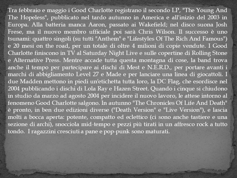 Tra febbraio e maggio i Good Charlotte registrano il secondo LP,
