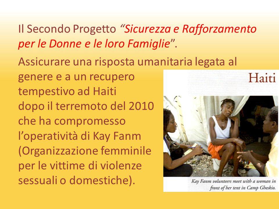 Il Secondo Progetto Sicurezza e Rafforzamento per le Donne e le loro Famiglie.