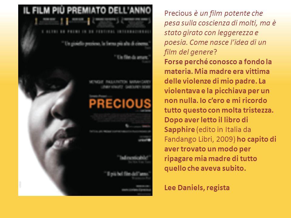Precious è un film potente che pesa sulla coscienza di molti, ma è stato girato con leggerezza e poesia.