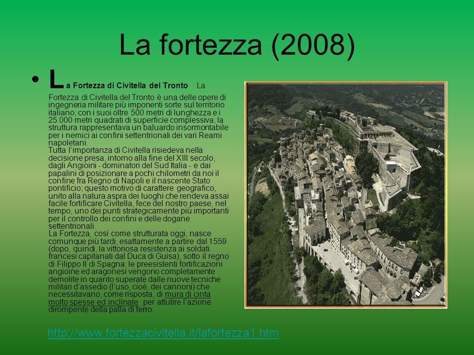 Civitella del Tronto (2008) http://www.fortezzacivitella.it/civitella.htm