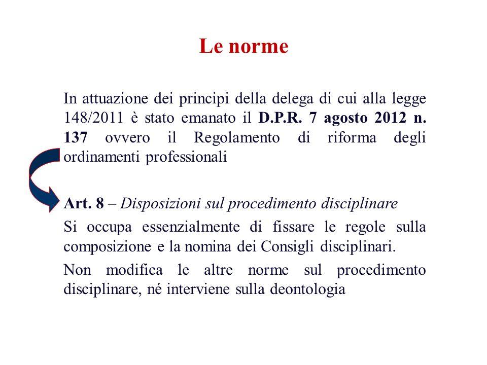 Art.8 D.P.R. 137/2012 3.