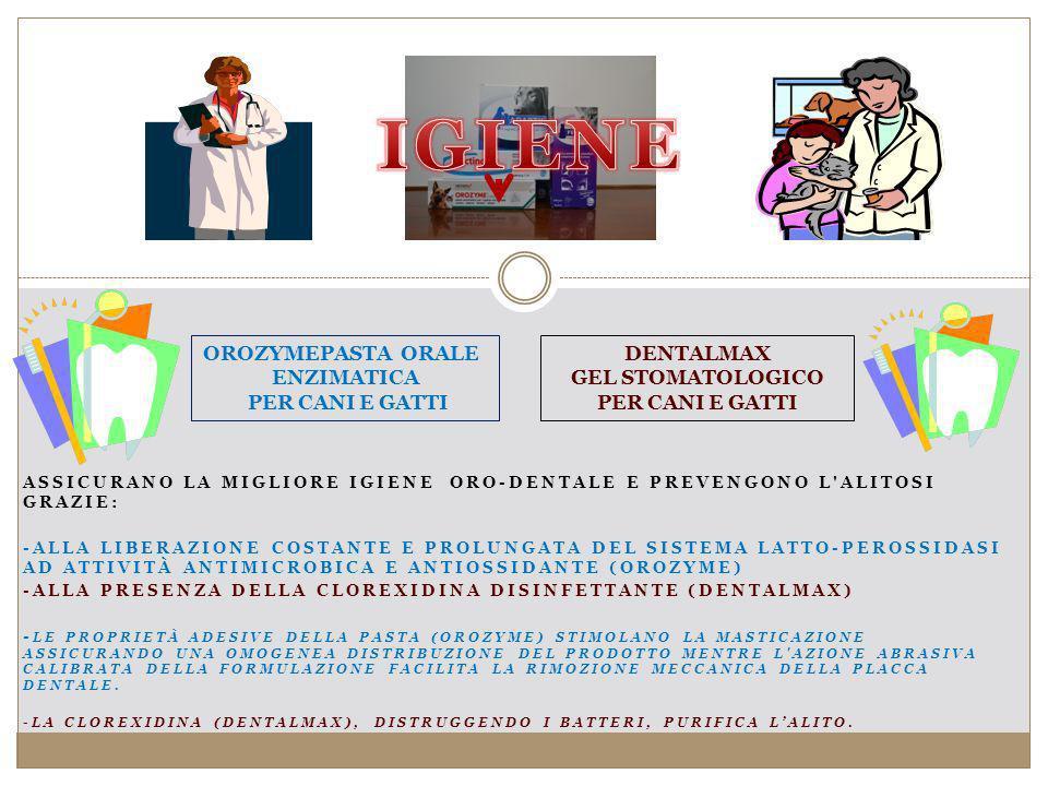 ASSICURANO LA MIGLIORE IGIENE ORO-DENTALE E PREVENGONO L ALITOSI GRAZIE: -ALLA LIBERAZIONE COSTANTE E PROLUNGATA DEL SISTEMA LATTO-PEROSSIDASI AD ATTIVITÀ ANTIMICROBICA E ANTIOSSIDANTE (OROZYME) -ALLA PRESENZA DELLA CLOREXIDINA DISINFETTANTE (DENTALMAX) - LE PROPRIETÀ ADESIVE DELLA PASTA (OROZYME) STIMOLANO LA MASTICAZIONE ASSICURANDO UNA OMOGENEA DISTRIBUZIONE DEL PRODOTTO MENTRE L AZIONE ABRASIVA CALIBRATA DELLA FORMULAZIONE FACILITA LA RIMOZIONE MECCANICA DELLA PLACCA DENTALE.