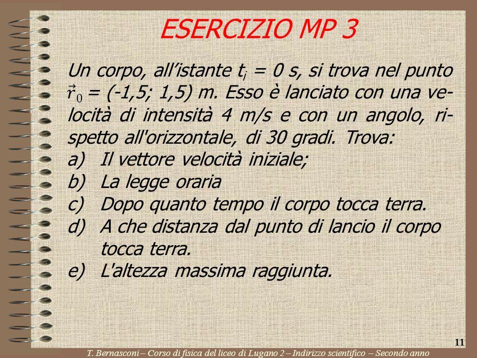 ESERCIZIO MP 3 T. Bernasconi – Corso di fisica del liceo di Lugano 2 – Indirizzo scientifico – Secondo anno 11