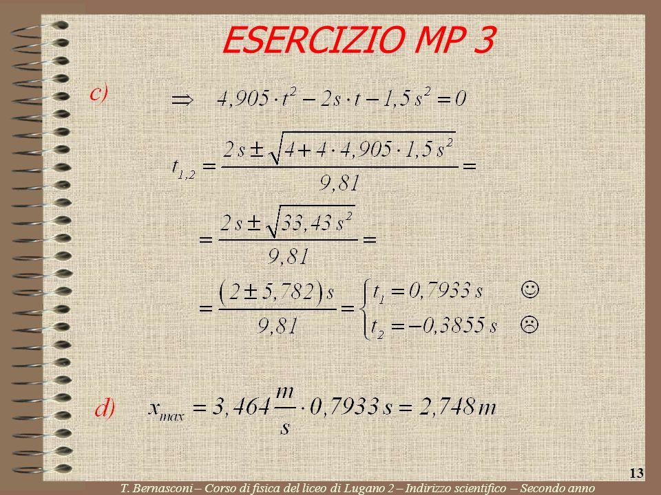 ESERCIZIO MP 3 T. Bernasconi – Corso di fisica del liceo di Lugano 2 – Indirizzo scientifico – Secondo anno 13