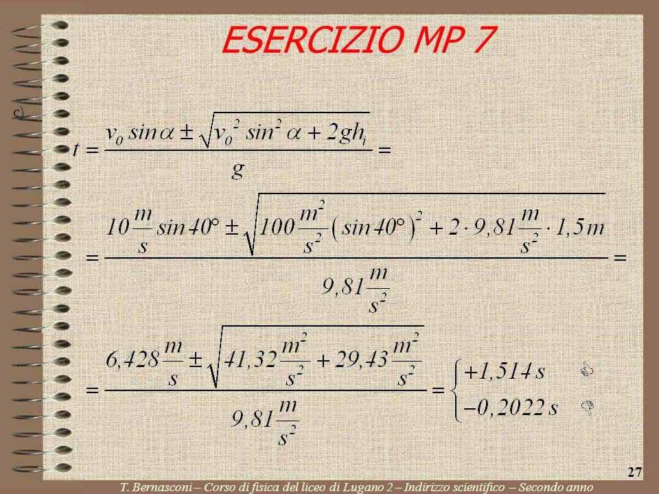 c) ESERCIZIO MP 7 T. Bernasconi – Corso di fisica del liceo di Lugano 2 – Indirizzo scientifico – Secondo anno 27