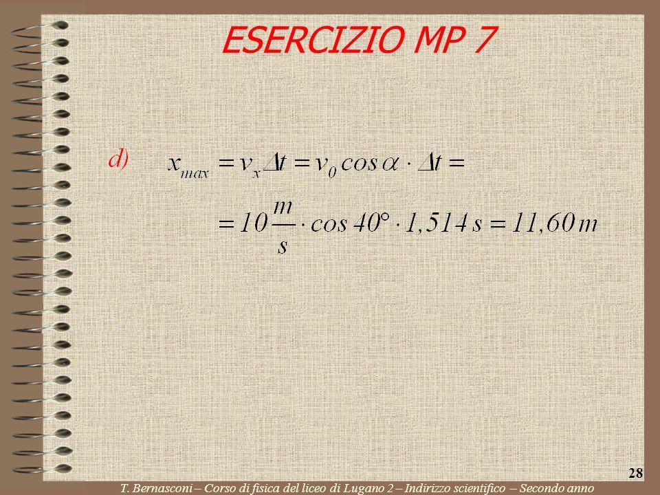 ESERCIZIO MP 7 T. Bernasconi – Corso di fisica del liceo di Lugano 2 – Indirizzo scientifico – Secondo anno 28