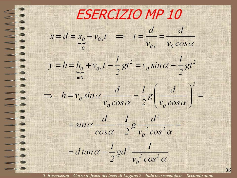 ESERCIZIO MP 10 T. Bernasconi – Corso di fisica del liceo di Lugano 2 – Indirizzo scientifico – Secondo anno 36