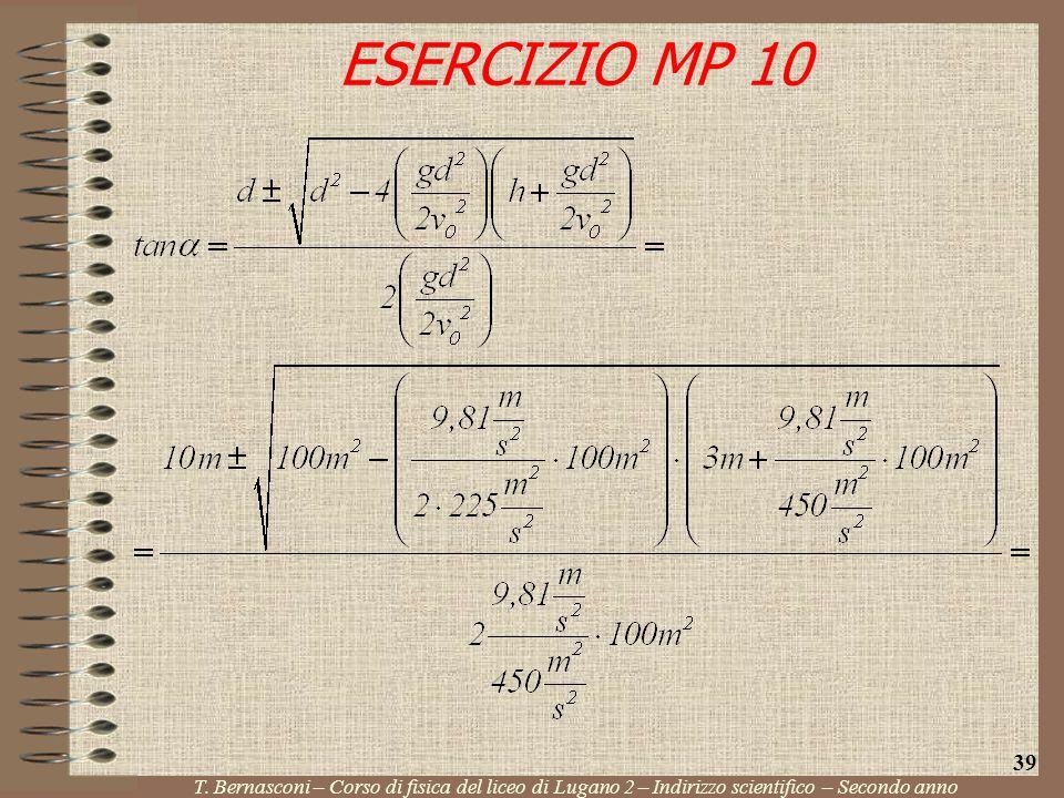 ESERCIZIO MP 10 T. Bernasconi – Corso di fisica del liceo di Lugano 2 – Indirizzo scientifico – Secondo anno 39