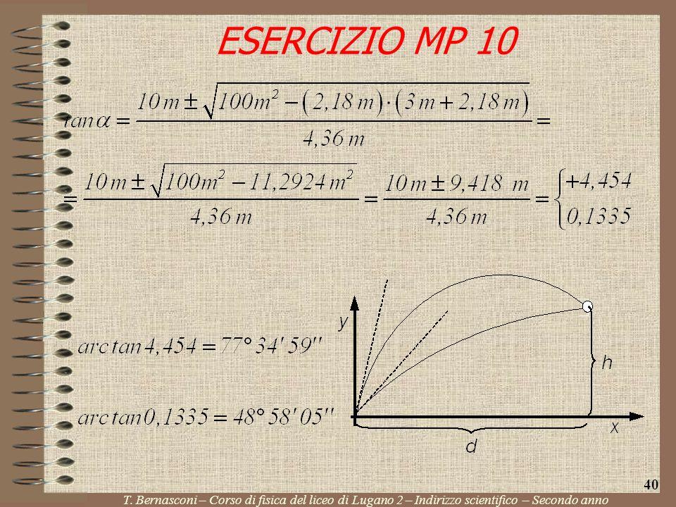 ESERCIZIO MP 10 T. Bernasconi – Corso di fisica del liceo di Lugano 2 – Indirizzo scientifico – Secondo anno 40