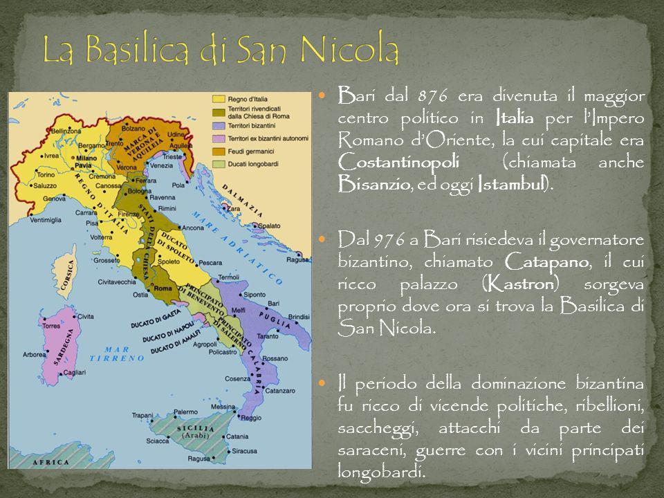 Bari dal 876 era divenuta il maggior centro politico in Italia per lImpero Romano dOriente, la cui capitale era Costantinopoli (chiamata anche Bisanzi