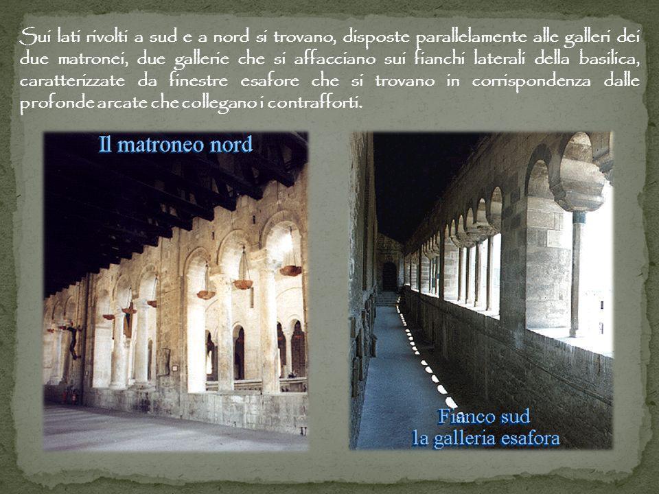 Sui lati rivolti a sud e a nord si trovano, disposte parallelamente alle galleri dei due matronei, due gallerie che si affacciano sui fianchi laterali della basilica, caratterizzate da finestre esafore che si trovano in corrispondenza dalle profonde arcate che collegano i contrafforti.