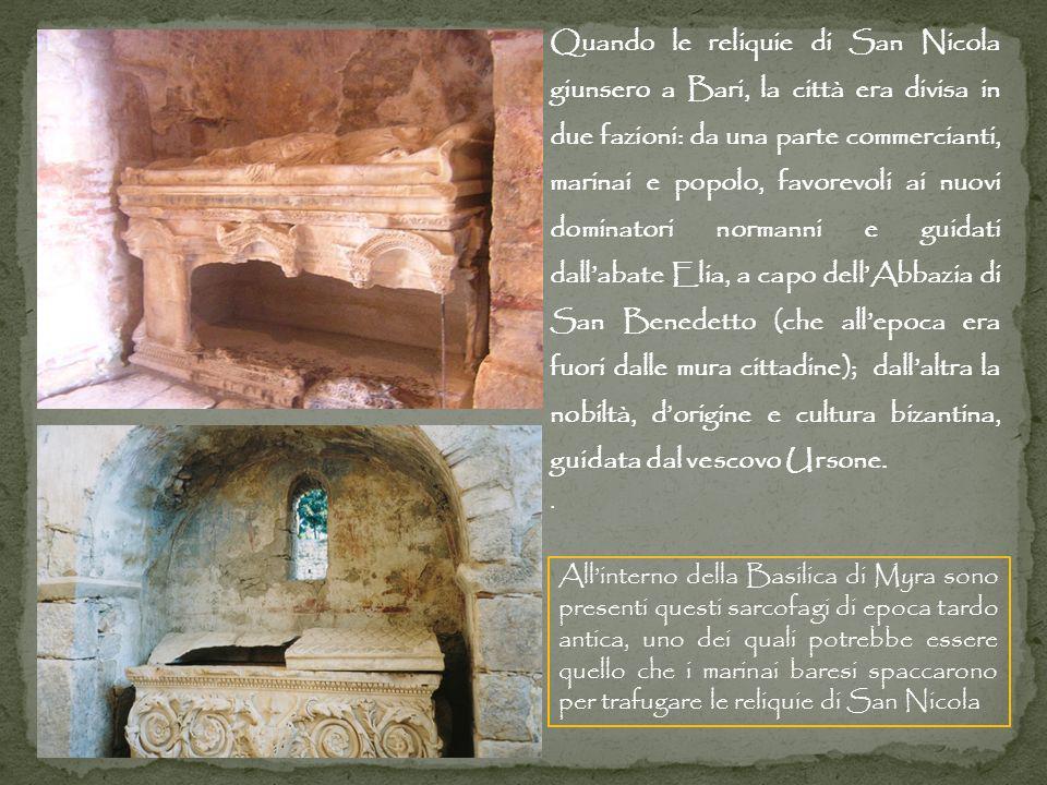 Quando le reliquie di San Nicola giunsero a Bari, la città era divisa in due fazioni: da una parte commercianti, marinai e popolo, favorevoli ai nuovi