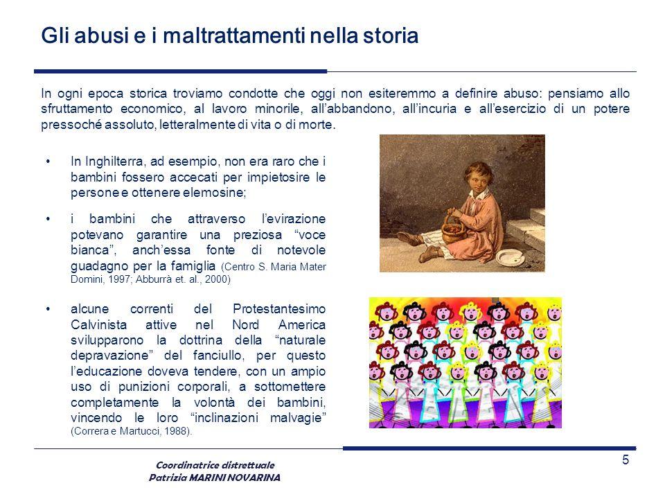 Coordinatrice distrettuale Patrizia MARINI NOVARINA In ogni epoca storica troviamo condotte che oggi non esiteremmo a definire abuso: pensiamo allo sf