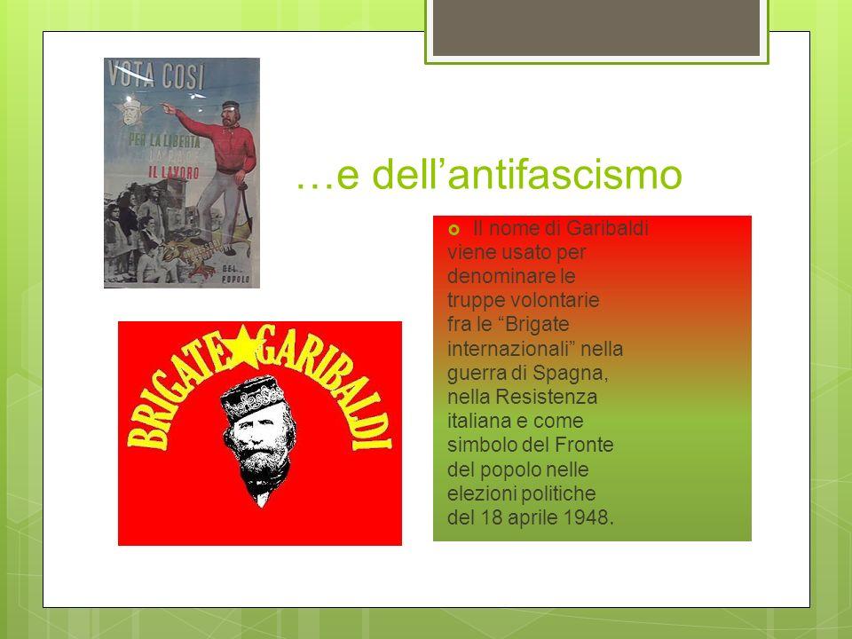 Un eroe populista e fascista Garibaldi fu il personaggio risorgimentale nel quale si incarnò pienamente il mito populista del regime fascista. Garibal