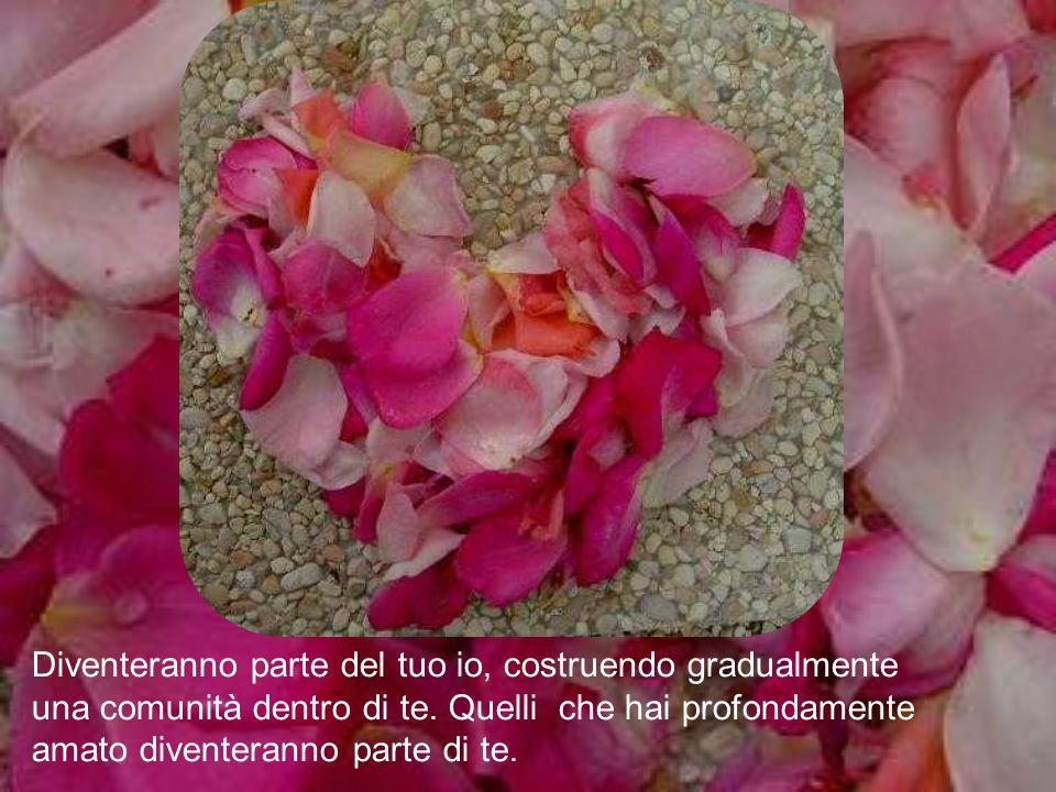 Quando il tuo amore è vero dare è vero ricevere, quelli che tu ami non lasceranno il tuo cuore anche quando se ne andranno via…