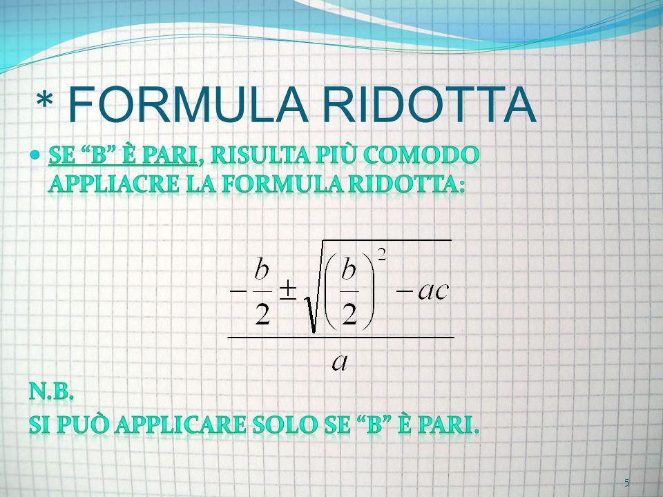 * FORMULA RIDOTTA 5
