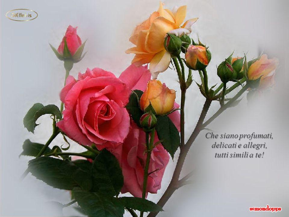 Quando verrai da me porta dei fiori …