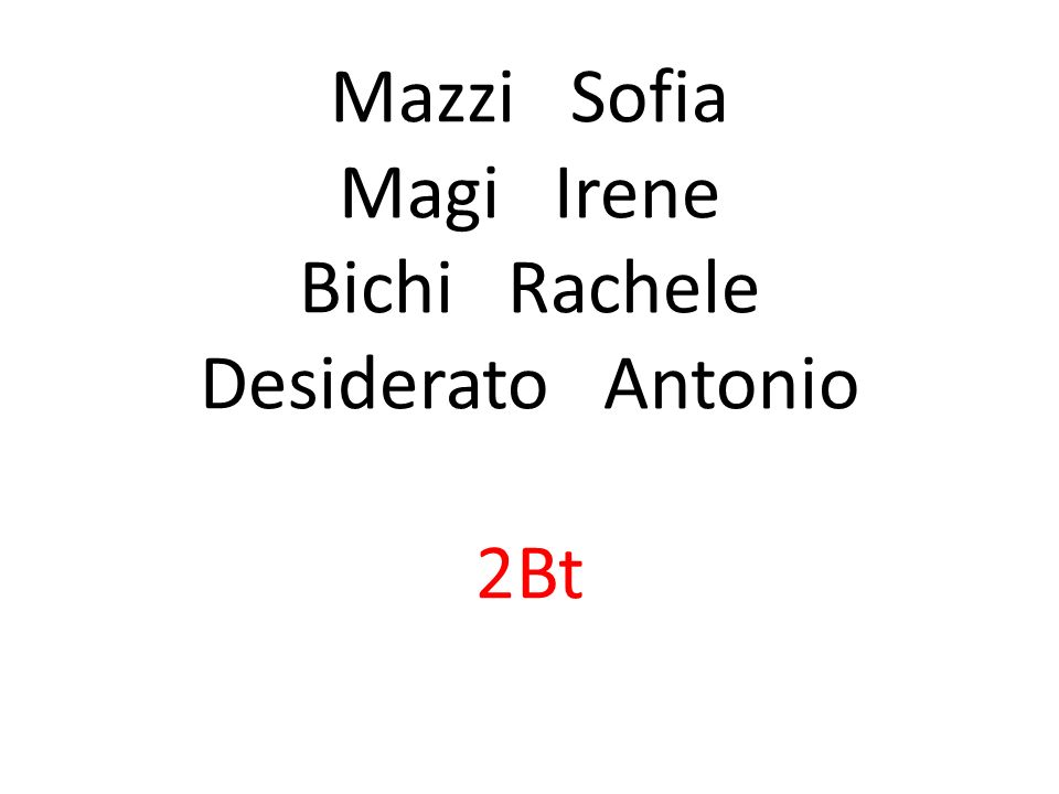 Mazzi Sofia Magi Irene Bichi Rachele Desiderato Antonio 2Bt