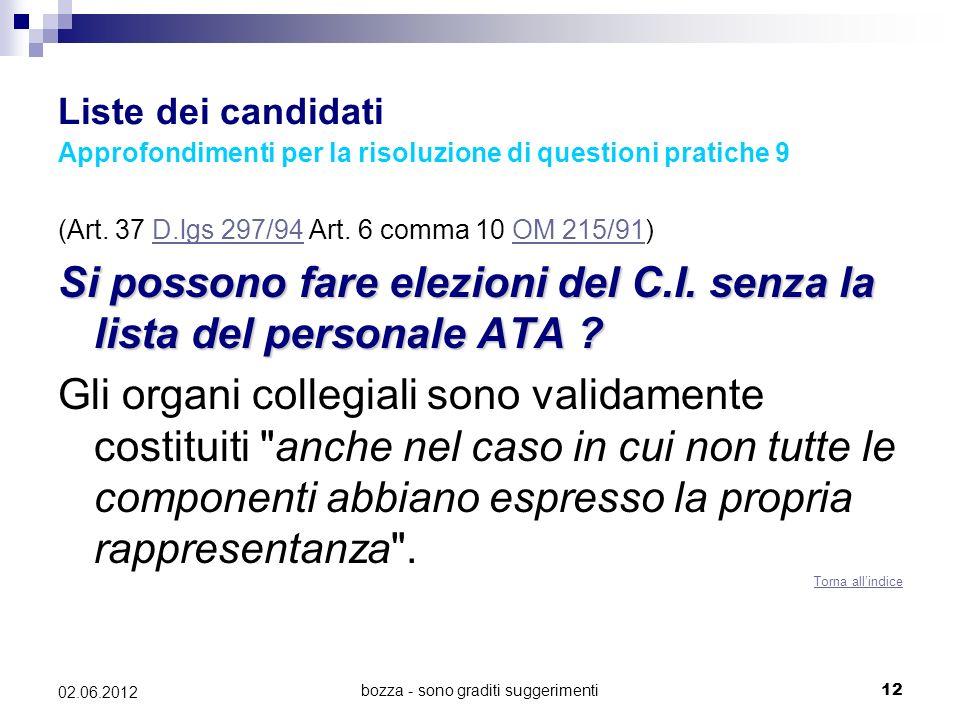 bozza - sono graditi suggerimenti12 02.06.2012 Liste dei candidati Approfondimenti per la risoluzione di questioni pratiche 9 (Art. 37 D.lgs 297/94 Ar
