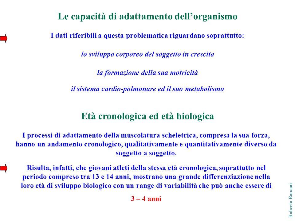 Soggetti a sviluppo normale, accelerato, ritardato Occorre, dunque, analizzare i presupposti chiaramente diversi dei soggetti a: sviluppo normale biologicamente accelerati biologicamente ritardati Roberto Bonomi