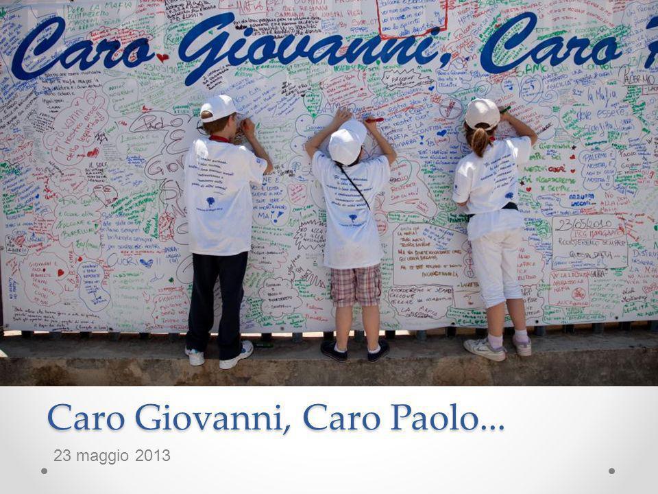 Caro Giovanni, Caro Paolo... 23 maggio 2013
