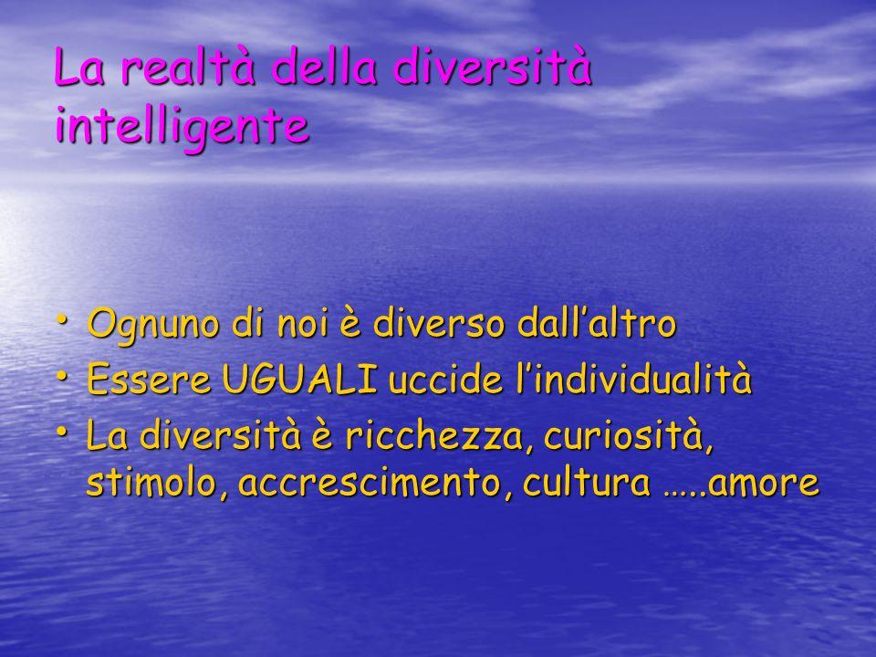 Diversità = problema …..Quando …..